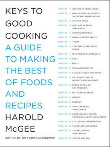 Keys to Good Cooking av Harold McGee (Innbundet)