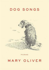 Dog Songs av Mary Oliver (Innbundet)