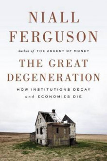 The Great Degeneration av Niall Ferguson (Innbundet)
