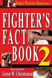Fighter's Fact Book 2 av Loren W Christensen (Heftet)