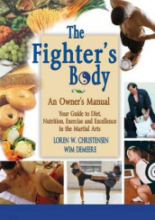 The Fighter's Body av Loren W Christensen og Wim Demeere (Heftet)