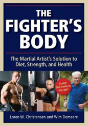 The Fighter's Body av Loren W. Christensen og Wim Demeere (Heftet)