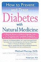 How to Prevent and Treat Diabetes with Natural Medicine av Dr Michael Murray (Heftet)