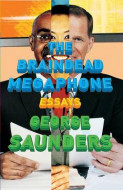 The Braindead Megaphone av George Saunders (Heftet)