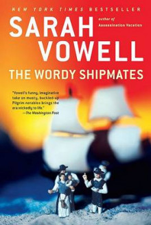 The Wordy Shipmates av Sarah Vowell (Heftet)