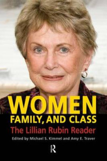 Women, Family, and Class av Michael S. Kimmel og Amy Elizabeth Traver (Heftet)