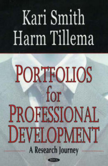 Portfolios for Professional Development av Kari Smith og Harm Tillema (Heftet)