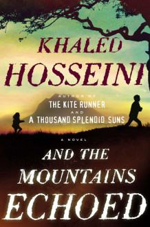And the mountains echoed av Khaled Hosseini (Innbundet)