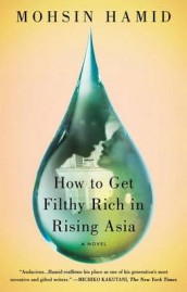 How to Get Filthy Rich in Rising Asia av Mohsin Hamid (Heftet)