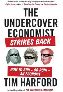 The Undercover Economist Strikes Back av Tim Harford (Heftet)