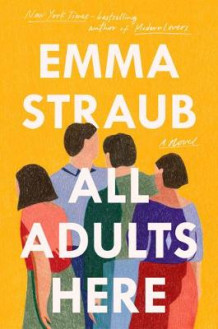 All Adults Here av Emma Straub (Innbundet)