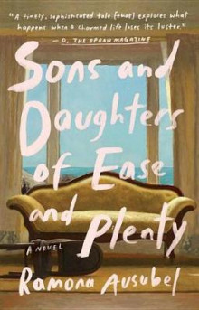 Sons and Daughters of Ease and Plenty av Ramona Ausubel (Heftet)