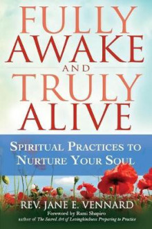 Fully Awake and Truly Alive av Jane E. Vennard (Heftet)