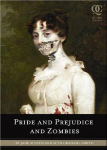 Pride and prejudice and zombies av Jane Austen og Seth Grahame-Smith (Heftet)