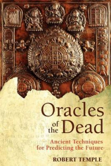 Oracles of the Dead av Robert Temple (Heftet)