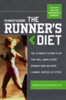 Runner's World The Runner's Diet av Editors of Runner's World Maga, Madelyn H. Fernstrom og Ted Spiker (Heftet)