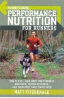 Runner's World Performance Nutrition for Runners av Editors of Runner's World Maga og Matt Fitzgerald (Heftet)
