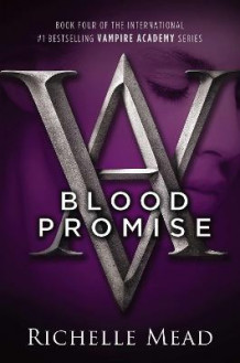 Blood promise av Richelle Mead (Heftet)
