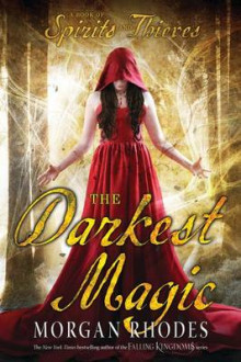 The Darkest Magic av Morgan Rhodes (Innbundet)