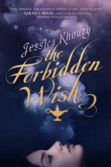 The Forbidden Wish av Jessica Khoury (Innbundet)