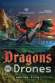 Dragons vs. Drones av Wesley King (Innbundet)