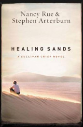 Healing Sands av Nancy N. Rue (Heftet)
