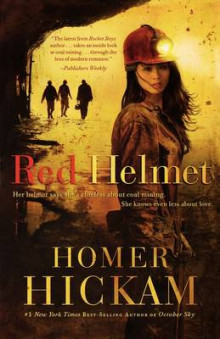 Red Helmet av Homer Hickam (Heftet)