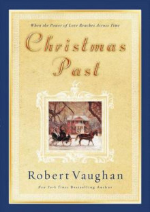 Christmas Past av Robert Vaughn (Heftet)