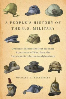 A People's History of the U.S. Military av Michael Bellesiles (Heftet)