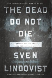The Dead Do Not Die av Sven Lindqvist (Heftet)