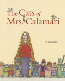 The Cats of Mrs. Calamari av John Stadler (Heftet)