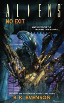 Aliens Volume 6: No Exit av B. K. Evenson (Heftet)