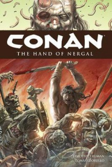 Conan Volume 6: The Hand Of Nergal av Timothy Truman (Innbundet)