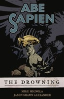 Abe Sapien Volume 1: The Drowning av Mike Mignola (Heftet)