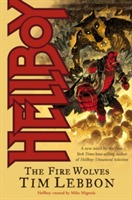 Hellboy: The Fire Wolves av Tim Lebbon (Heftet)