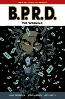 B.P.R.D. Volume 10: The Warning av Mike Mignola og John Arcudi (Heftet)