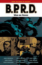 B.p.r.d. Volume 12: War On Frogs av John Arcudi (Heftet)