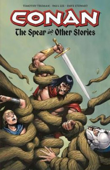 Conan: The Spear and Other Stories av Timothy Truman (Heftet)