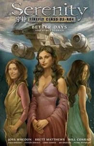 Serenity Volume 2: Better Days and Other Stories 2nd Edition av Patton Oswalt og Zach Whedon (Innbundet)
