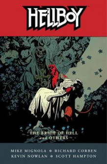 Hellboy Volume 11: The Bride Of Hell And Others av Mike Mignola (Heftet)