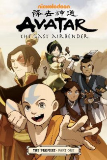 Avatar: The Last Airbender# The Promise Part 1 av Michael Dante DiMartino (Heftet)