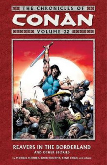 Chronicles Of Conan Volume 22: Reavers In The Borderland And Other Stories av Michael Fleisher (Heftet)