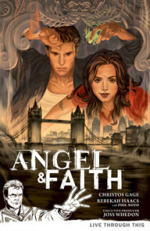 Angel & Faith Volume 1: Live Through This av Christos Gage (Heftet)