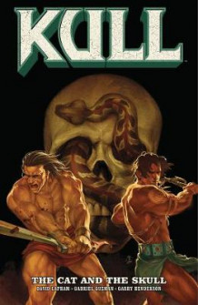 Kull Volume 3: The Cat And The Skull av David Lapham (Heftet)