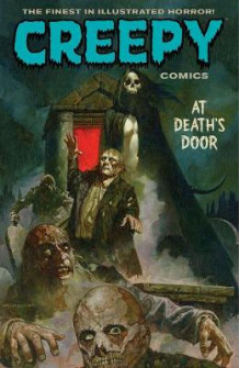 Creepy Comics Volume 2: At Death's Door av David Lapham (Innbundet)