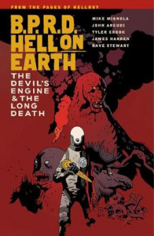 B.p.r.d. Hell On Earth Volume 4: The Devil's Engine & The Long Death av Mike Mignola (Heftet)