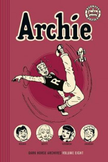 Archie Archives Volume 8 av Bill Woggon (Innbundet)