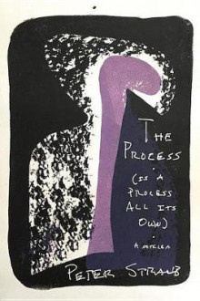 The Process (Is a Process All Its Own) av Peter Straub (Innbundet)