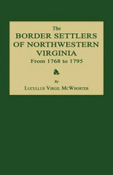 Omslag - The Border Settlers of Northwestern Virginia from 1768 to 1795