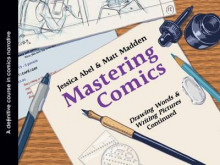 Mastering Comics: Drawing Words & Writing Pictures, Continued av Jessica Abel og Matt Madden (Heftet)